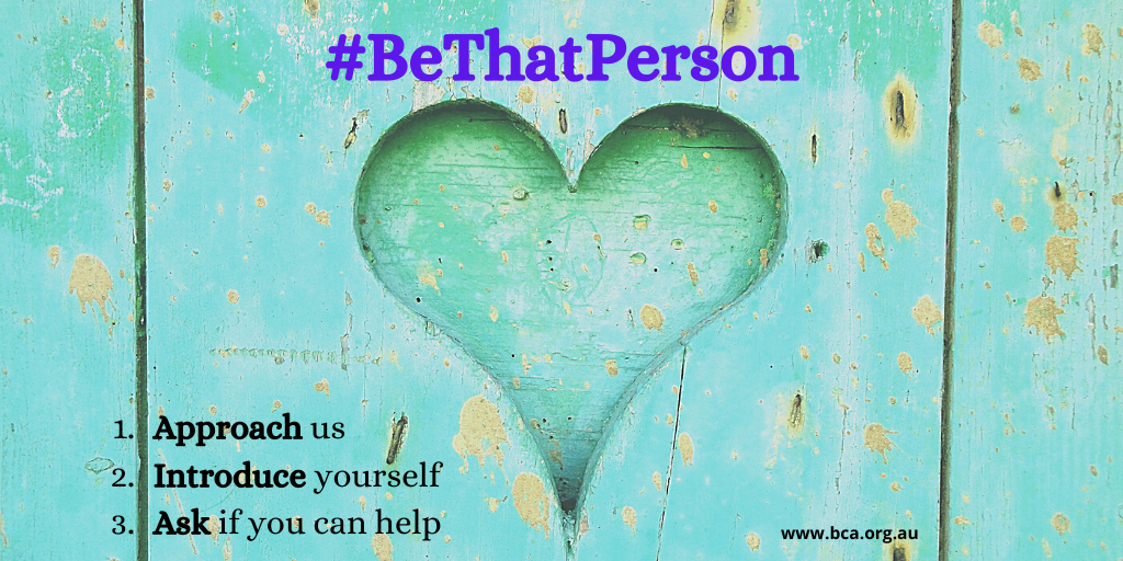 Image of a heart etched into a wall with the words #BeThatPerson, 1, Approach us, 2, Introduce yourself, 3, Ask if you can help.
